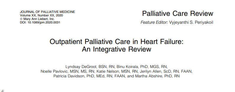 New Research by : Outpatient #PalliativeCare in Heart Failure: An Integrative Review, by lead author @degrootly bit.ly/2AttVNu