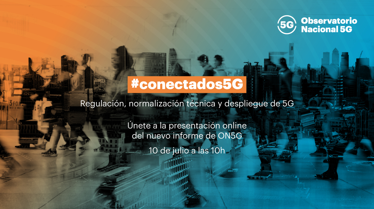 📢  ¿Quieres conocer las oportunidades del despliegue del #5G en España? El 10/07 a las 10h te esperamos en #conectados5G para presentar nuestro último informe #ON5GRegulación. ¡No te lo pierdas!  📲  Conéctate en https://t.co/vodO514S8M  cc @MWCapital @redpuntoes @SEtelecoGob https://t.co/zwN5Pab8go