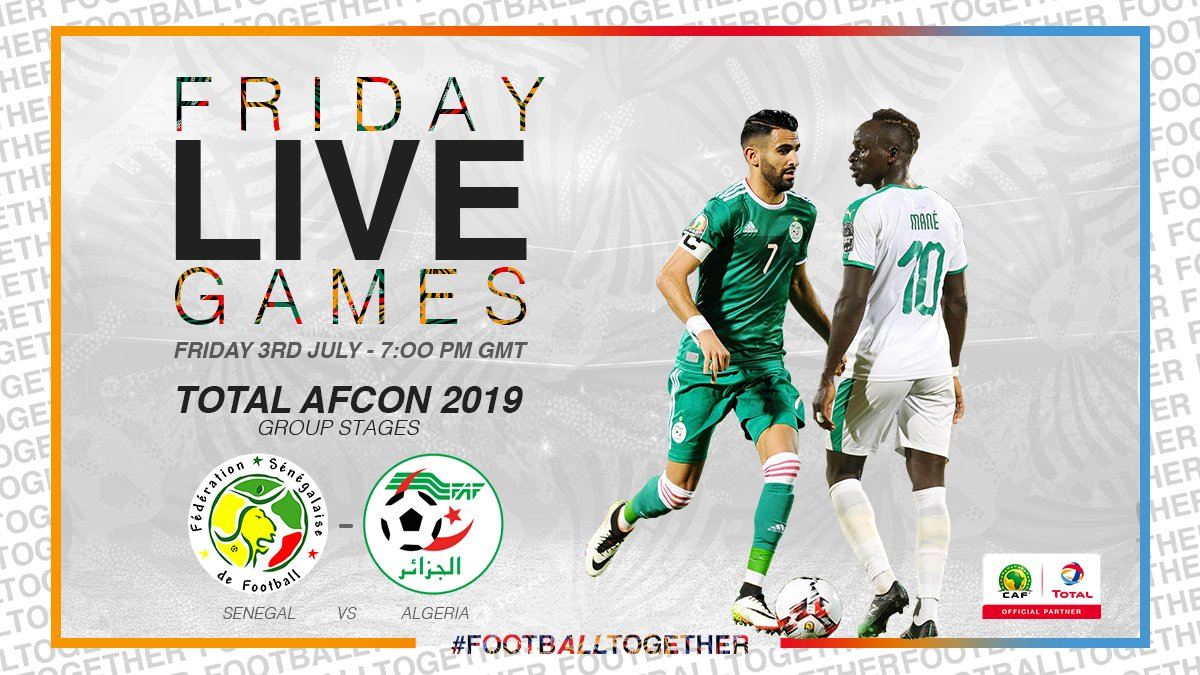 #FridayLiveGame  Tomorrow night, at 7:00pm GMT, let's get back to the #TotalAFCON2019 group stages!  @FootballSenegal @LesVerts   Here the link to watch the game through our Facebook Live:  https://bit.ly/SENALGGP  #FootballTogetherpic.twitter.com/4eXCC47L7q