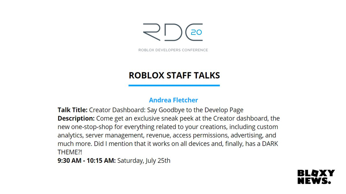 W Roblox Develop Bloxy News On Twitter According To The Rdc2020 Event Site During Rdc July 24 26 We Will Be Getting Out First Look At The Brand New Creator Dashboard That Will Be Replacing