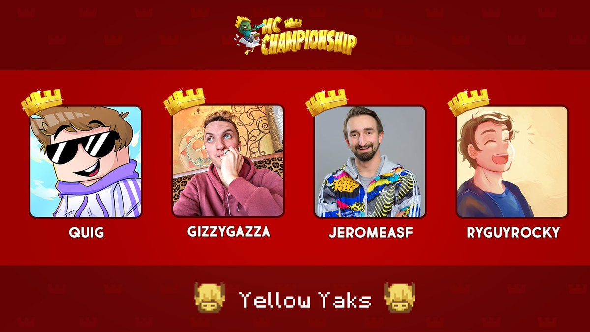 👑 Announcing Team Yellow Yaks! 👑  @realQuig @GizzyGazza @JeromeASF @ryguyrocky  Watch them compete in the MC Championship on Saturday 18th July 8pm BST!  https://t.co/RtzyjR0lpM https://t.co/QMsDPMfZSM