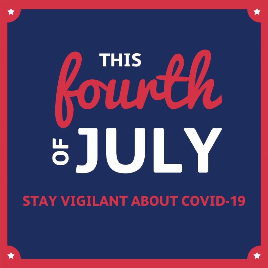 How can you stay vigilant about #COVID19 this #FourthofJuly weekend? ✔️ Keep activities & celebrations outside ✔️ Wear a face covering ✔️ Maintain a safe social distance ✔️ Avoid large groups & gatherings