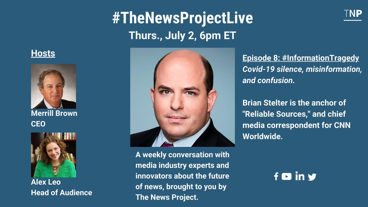 """Tonight. An important conversation at 6 ET with @CNN's @brianstelter, anchor of @ReliableSources on #COVIDー19 coverage, the virus """"Information Tragedy"""", the news industry and more. Join me and co-host Alex Leo for @tnp's weekly look at news business issues. On social platforms. https://t.co/MBTf8RIQSM"""