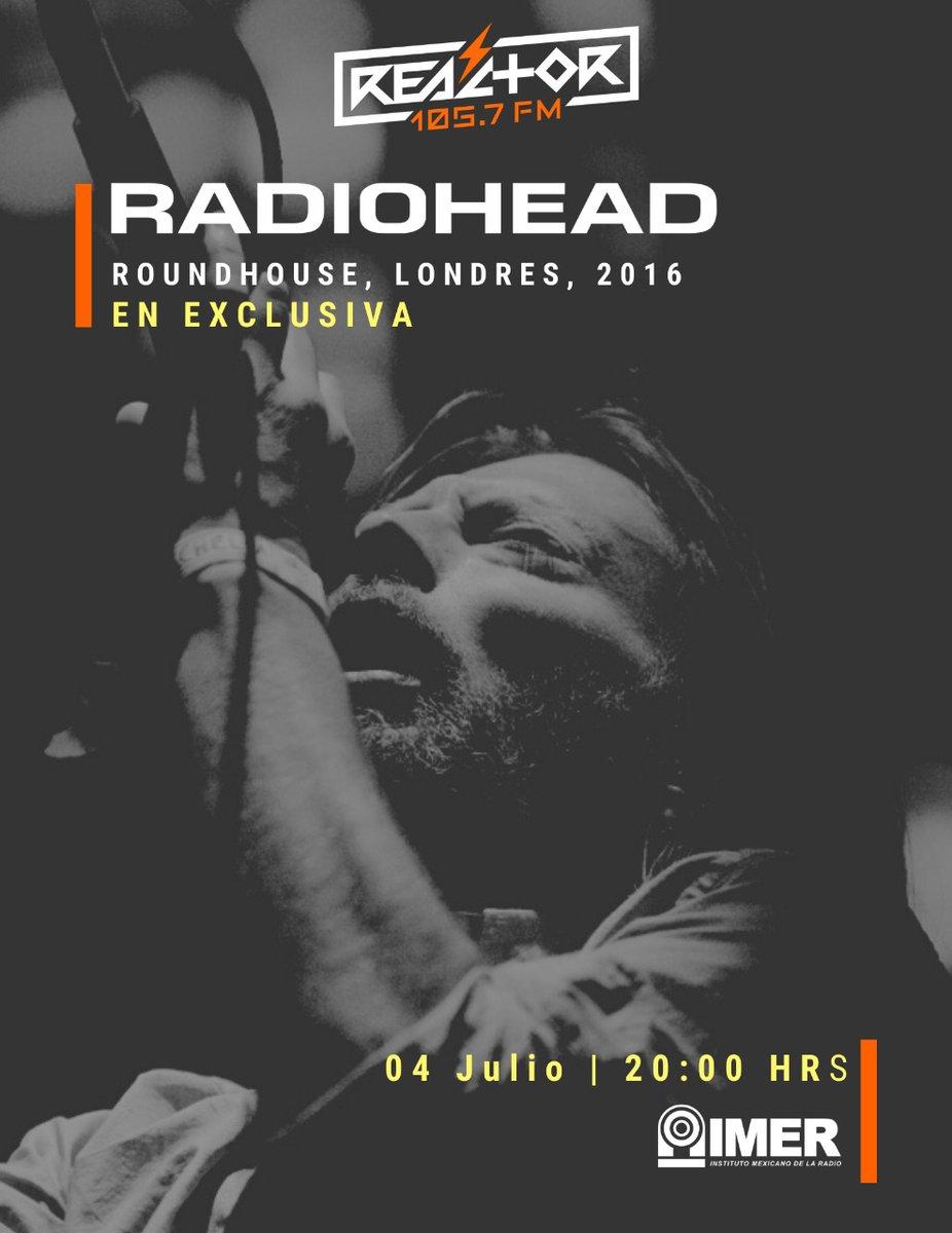 ¿Querían más sorpresas?  Este fin de semana transmitiremos EN EXCLUSIVA la presentación que @radiohead ofreció en el Roundhouse de Londres en Mayo del 2016.  Escúchenla en su totalidad este sábado 4 de Julio a las 20 horas, sólo por #ReactorEnCasa 🎸🎛️  📸: @stevekeros https://t.co/ybKzXtBq2u