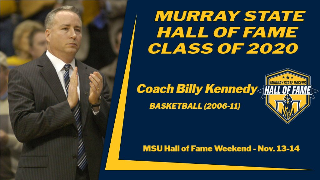 Our fourth reveal of the 2020 class to the Murray State Hall of Fame, is Coach Billy Kennedy of @RacersHoops from 2006-11.  Check back here as we recognize the class day by day! Hall of Fame weekend is Nov. 13-14.  https://t.co/eNPelNbyR7 🏀🐴🏀🐴🏀🐴 https://t.co/SMBV6GLzPE