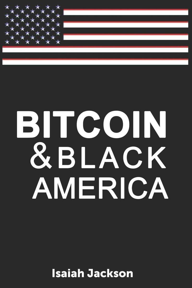 Buy Bitcoin & Black America here amazon.com/Bitcoin-Black-…