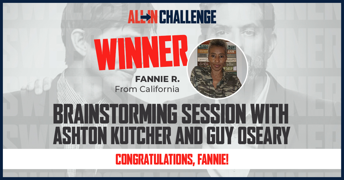 Congratulations @fanniemae10! We hope that you are looking forward to your brainstorming session with @aplusk and @guyoseary! We appreciate you going ALL IN and supporting the fight against food insecurity. #ALLInChallenge https://t.co/y6w1CBIvHK