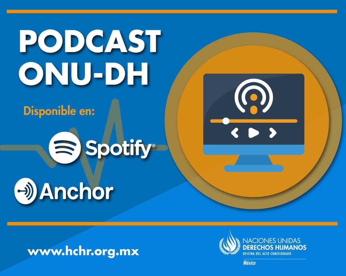 #JuevesDePodcast 📻  ¿Ya has escuchado el #podcast de la #ONUDH? 🎙️  Aquí te dejamos los links:  🔊 Anchor 👉 https://t.co/Wqt393OPsk 🔊 Spotify 👉 https://t.co/8UOc20U8UQ https://t.co/3KyZbSzkkc