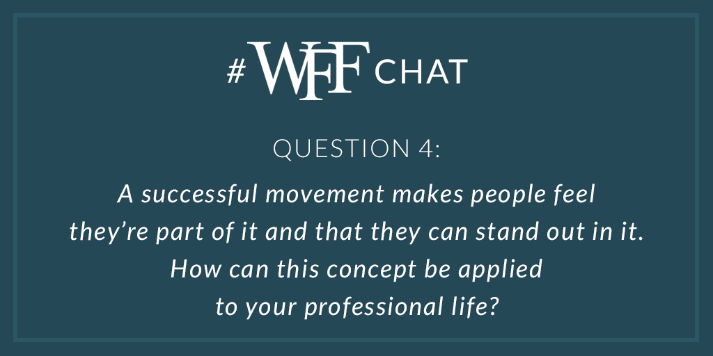 "A4 Kat Cole posted today ""Are you part of a movement or a moment?"" We can look at our profession and dig deep as to what we truly believe in and put our energy behind that. #wffchat @WFFHQ"