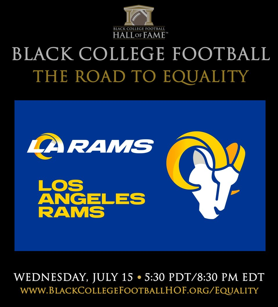 Thank you @RamsNFL for your support of BLACK COLLEGE FOOTBALL...THE ROAD TO EQUALITY.   RSVP at https://t.co/ym3RPbDOiX https://t.co/YBnp1lNdGk