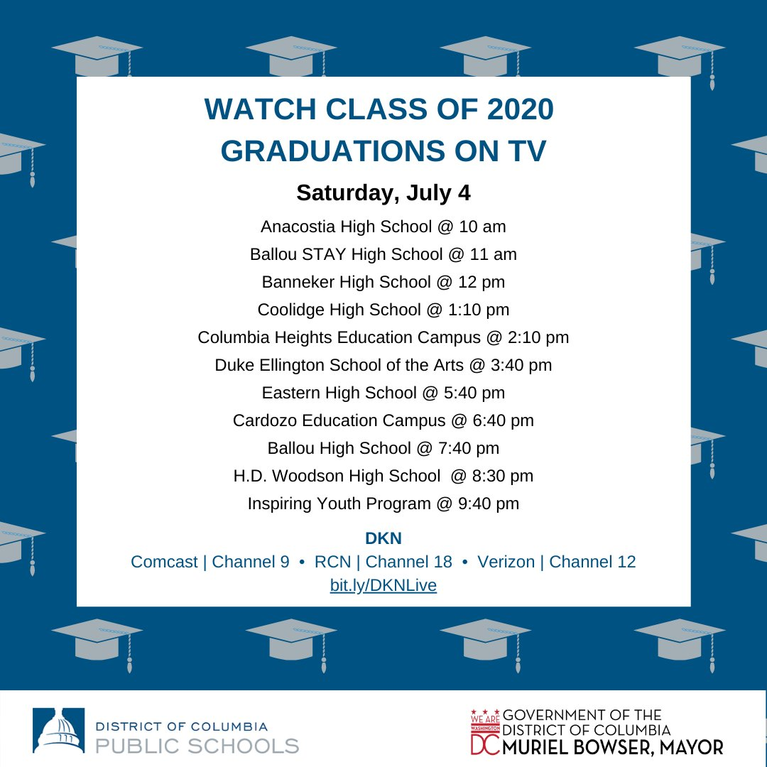 Celebrate the Class of 2020 all weekend! @entertain_dc will air virtual graduation ceremonies for all DCPS high schools on July 4 and 5 from 10 am – 10 pm. Tune to DKN on cable or stream online at bit.ly/DKNLive.