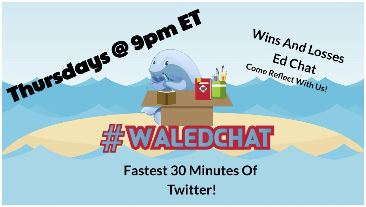 Time for our end of the month reflection chat in #waledchat tonight! Hope to see you there!