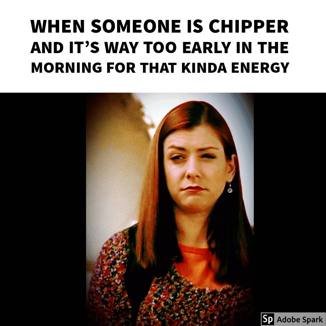 When someone is chipper and it's way too early in the morning for that kinda energy   Original pic #reposted from @buffystyle ° ° ° ° ° #Buffy #btvs #buffythevampireslayer #truth #RelatablePost #RelatablePosts #relatableshit #petty #pettyafpic.twitter.com/tCom2Hz9si