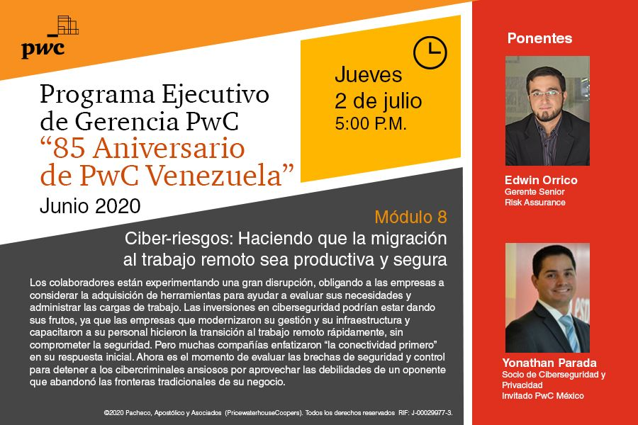 """Hoy #2julio a las 5:00 P.M. @3d0rr y Yonathan Parada (Invitado PwC México) conversarán sobre """"Ciber-riesgos: Haciendo que la migración al trabajo remoto sea productiva y segura""""  en el #PwCVenezuelaProgramaGerencial.   Link de inscripción módulo 8: https://t.co/3IB7nUHJtz https://t.co/mWAM4ygvi3"""