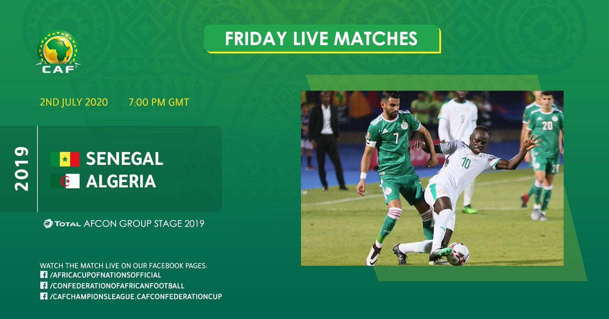Friday Live Matches #TotalAFCON2019 Group Stage @FootballSenegal vs. @LesVerts  7:00PM GMT   Live broadcast on our Facebook page: https://bit.ly/3im1pydpic.twitter.com/Ys6yqjbTQQ