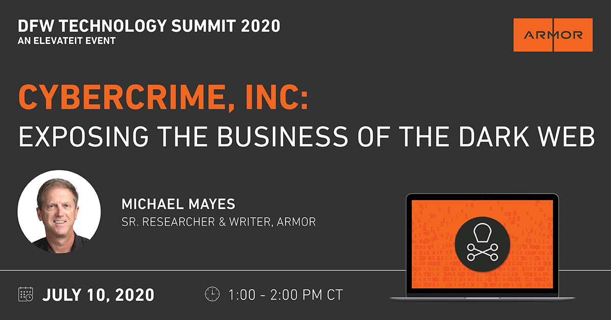 Have you registered for ElevateIT: Virtual DFW Summit? Our senior writer and researcher, Michael Mayes, will be exposing the seedy business of the dark web. Register for free with code: ADDFW20.  #ElevateIT #darkwebreport @Elevate_IT @mayesmarketing https://t.co/g6PkwfTzms https://t.co/bdGIS8OWaA