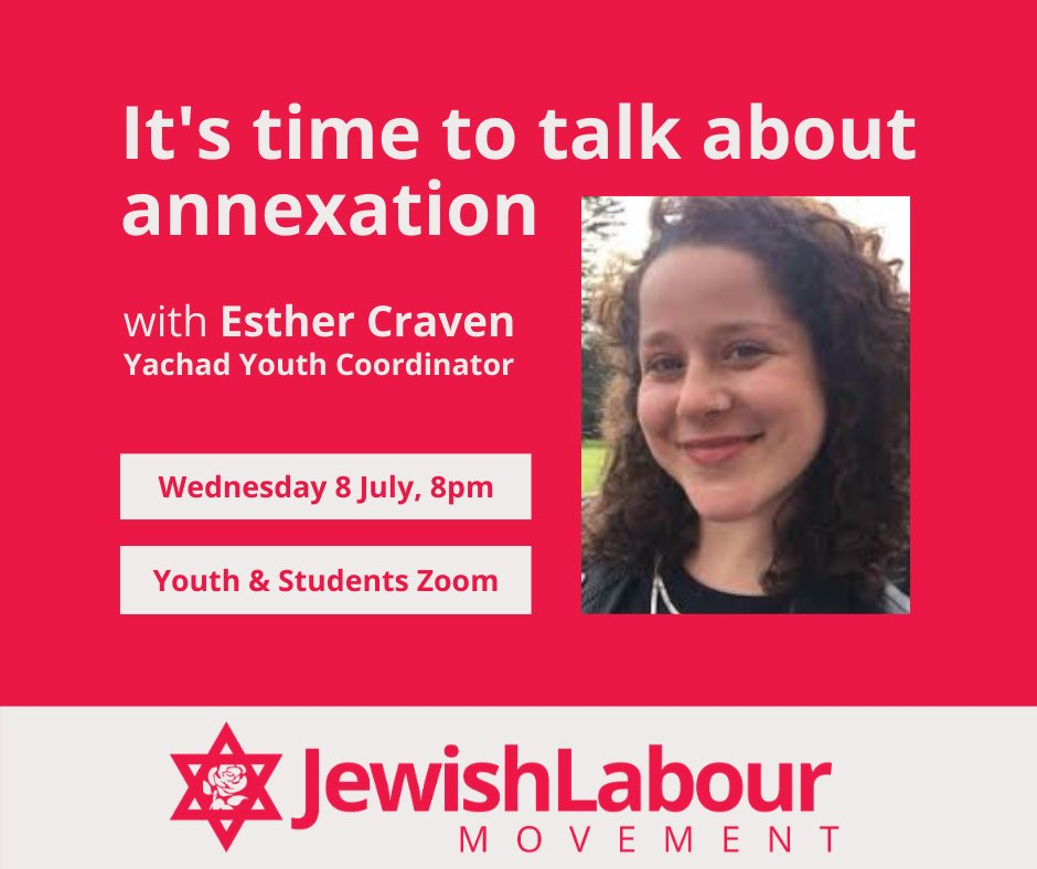 JLM's next youth & students event will be on the imminent annexation of West Bank territories. We're so lucky to be joined by @esther_craven1 from @YachadUK to give us some background. We'll also have a discussion about youth responses to annexation. See you there!