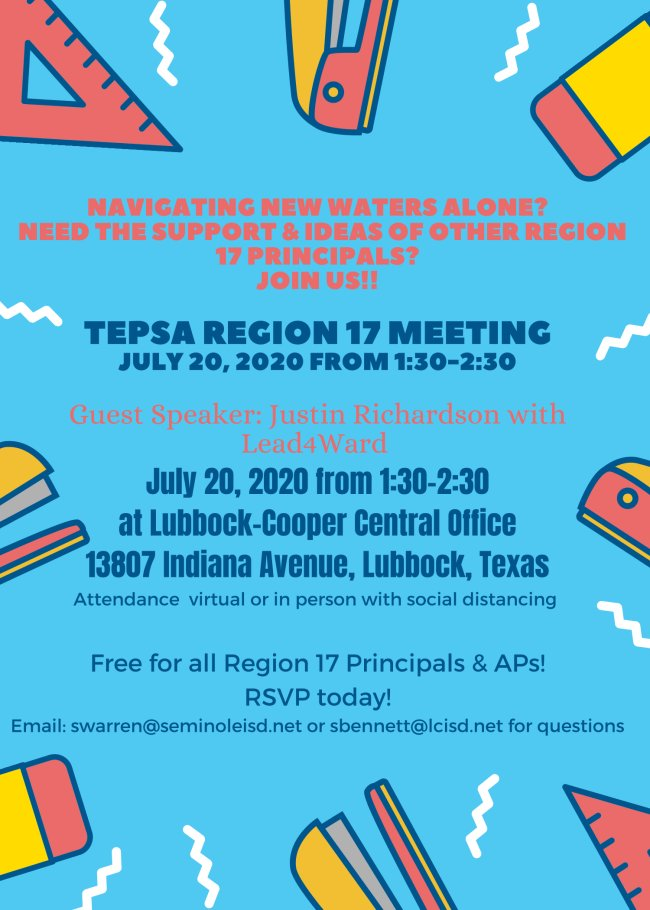 Are you in Region 17?? Join us for this FREE Region 17 TEPSA meeting on July 20th! #WeLeadTX #TXed
