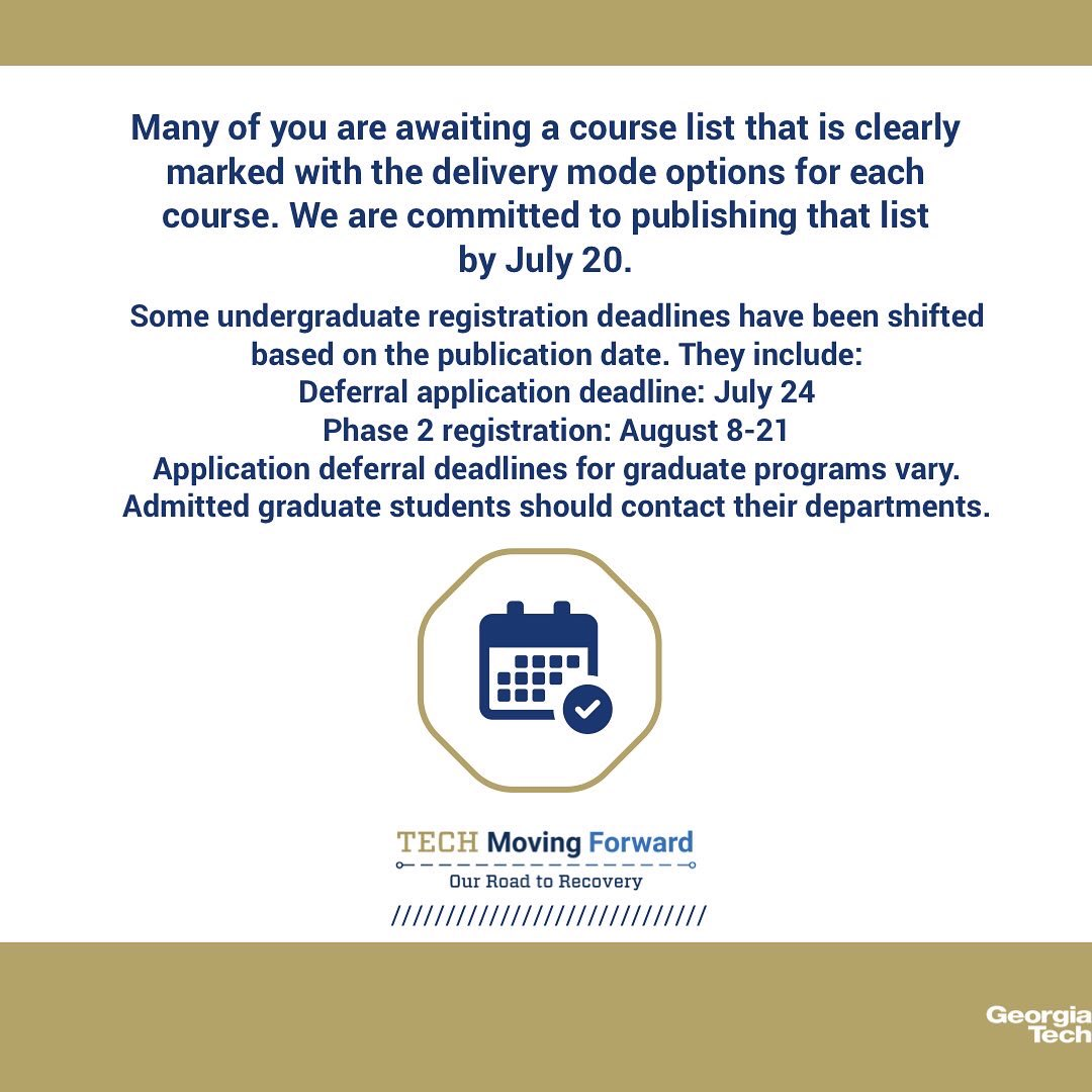 Georgia Tech On Twitter We Have Updated Information Regarding Fall 2020 The Process And Timing Of Academic Course Offerings And Information For International Students For More Informatio Please Consult Our Tech Moving