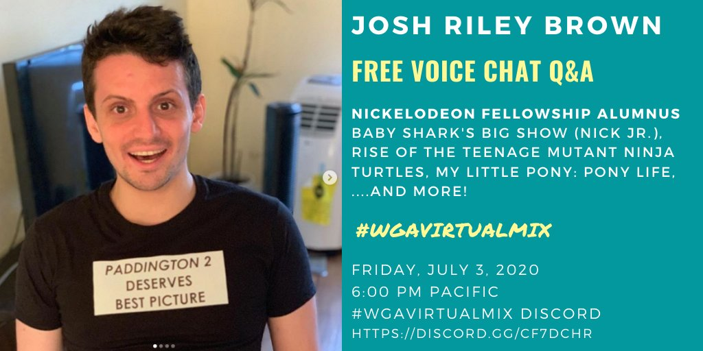 Theres just ONE MORE network fellowship app this year, and @NickWriting alum @JoshRileyBrown joins us on #WGAvirtualmix tomorrow 7/3/20 at NOON to talk about it! 🎵🦈 BABY SHARKS BIG SHOW 🐢 RISE OF THE TEENAGE MUTANT NINJA TURTLES 🐴🌈 MY LITTLE PONY: PONY LIFE ....and more!