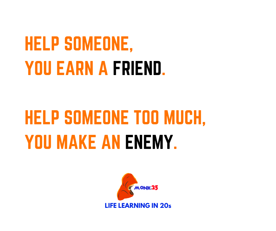 Help someone, you earn a friend. Help someone too much, you make an enemy. . #facts #friendship #TrueStory #DailyUpdate #LifeLesson https://t.co/c4O3z4muIL