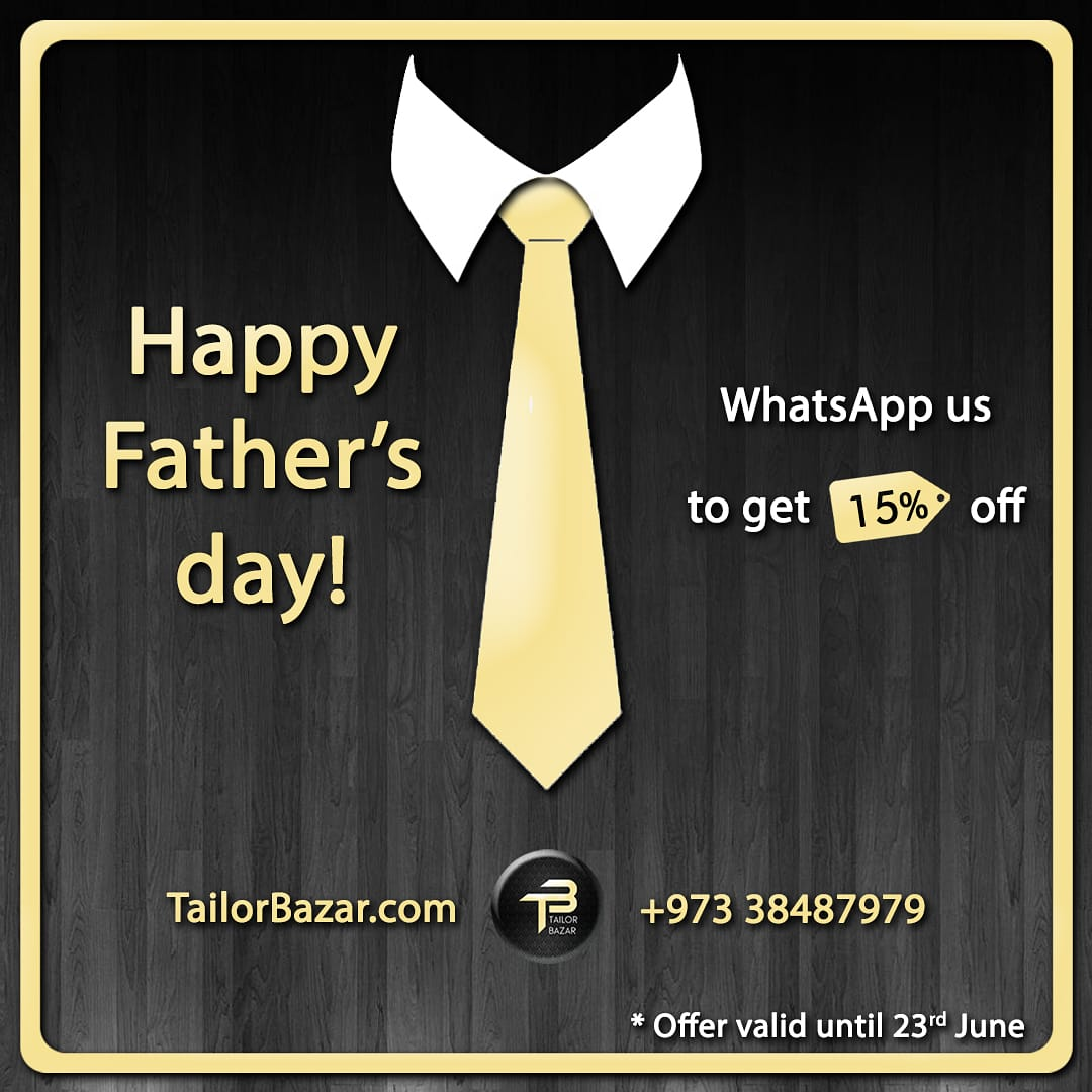 Happy Father's day!  WhatsApp us to get 15% off. Offer valid until 23rd of June.  #bahrain #bahraintailor #bahraintailors #bahrainstore #bahrainfabric #bahrainsuit #bahrainsuits #bahraininstagram #bahraintailoring #bahrainshirt #bahrainshirts #bahraintrousers #mumsinbahrain https://t.co/tfnRwGXIr9