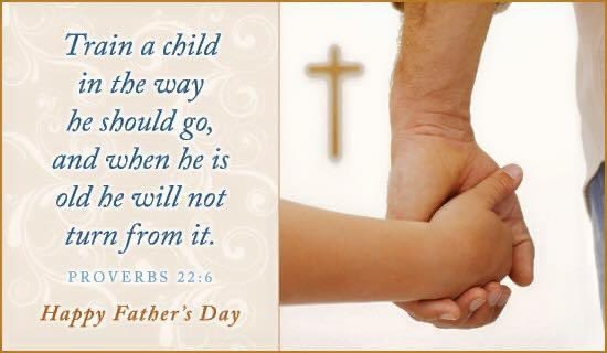 Give thanks to all fathers for their instruction, their discipline, their love. HAPPY FATHER'S DAY!