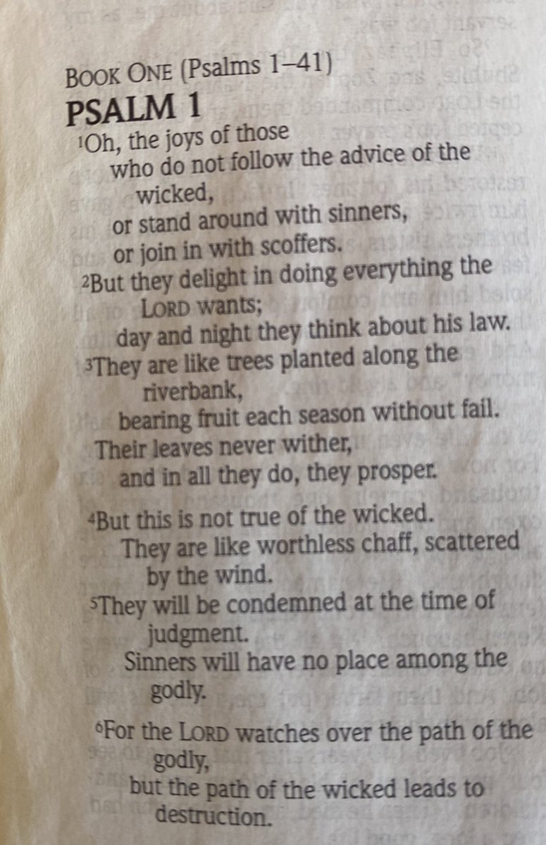 Sunday morning reading went back to the Old Testtament Book of Psalms for Psalm 1