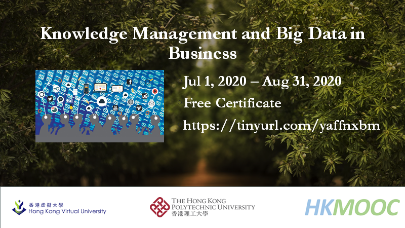 Please register Knowledge Management and Big Data in Business for free on #HKMOOC. #HKVU #POLYU https://t.co/HLic3dbdzA https://t.co/VDrBFt1iTp
