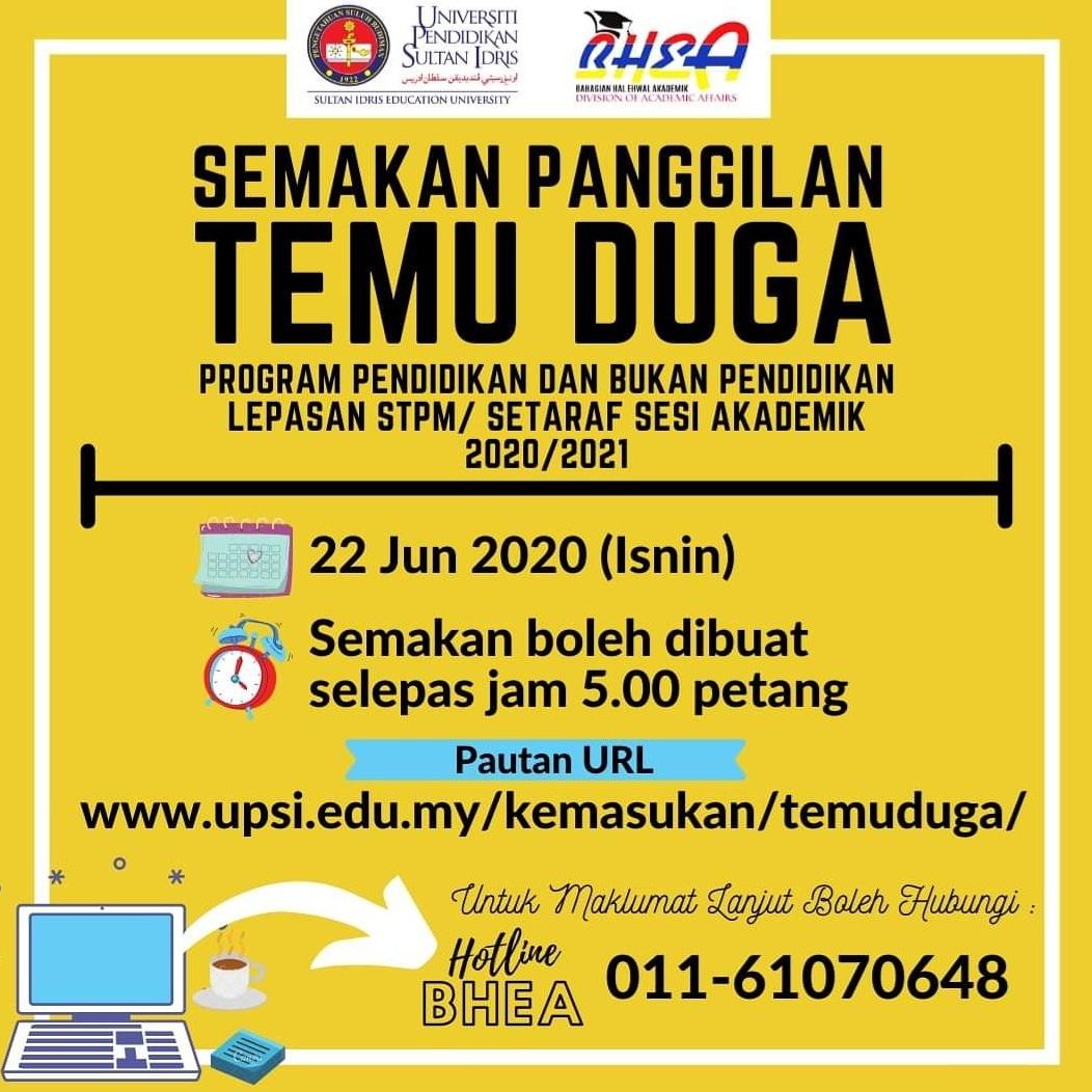 Upsi Malaysia On Twitter Perhatian Hebahan Kemasukan Semakan Panggilan Temuduga Program Pendidikan Dan Bukan Pendidikan Upsi Bagi Lepasan Stpm Setaraf Sesi Akademik 2020 2021 Https T Co Vluh8a3inj