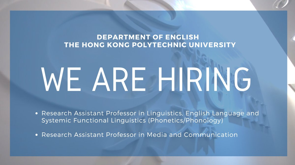 We are #hiring!  - Research Assistant Prof in Linguistics, English Language and Systemic Functional Linguistics (Phonetics/Phonology): https://t.co/HbYiwJ7bkN - Research Assistant Prof in Media and Communication: https://t.co/HKYzs3TMW9 #PolyU #AcademicJob #AcademicChatter https://t.co/jEM78xXsIe