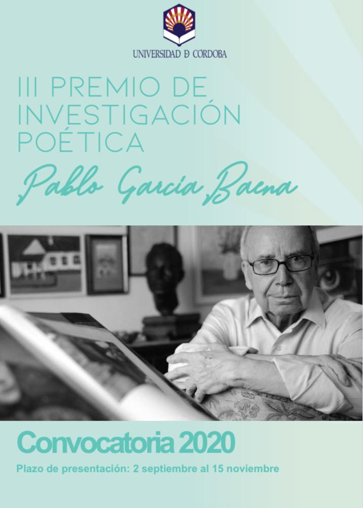 🗣 III Premio de Investigación Poética Pablo García Baena   🗓 Plazo de Presentación:  2 septiembre a 15 de noviembre   Bases 👇🏼👇🏼 https://t.co/QZf4jCIIc7