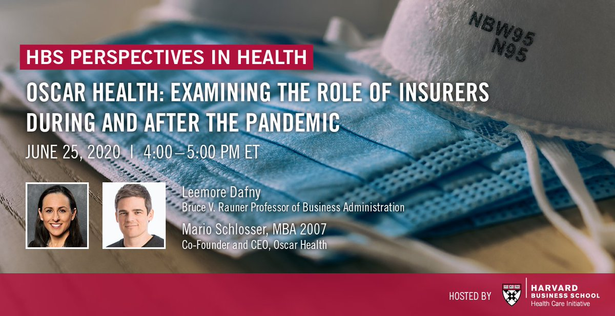 Join our webinar from 4-5:00 pm ET on 6/25 when Prof.  @LeemoreDafny and @mariots, CEO of @OscarHealth discuss the role of health insurers post #pandemic. This hour-long webinar will include a Q&A with attendees.  @HarvardHBS @HBSAlumni https://t.co/Ge57rwvkHy https://t.co/GUcIT4oLTM