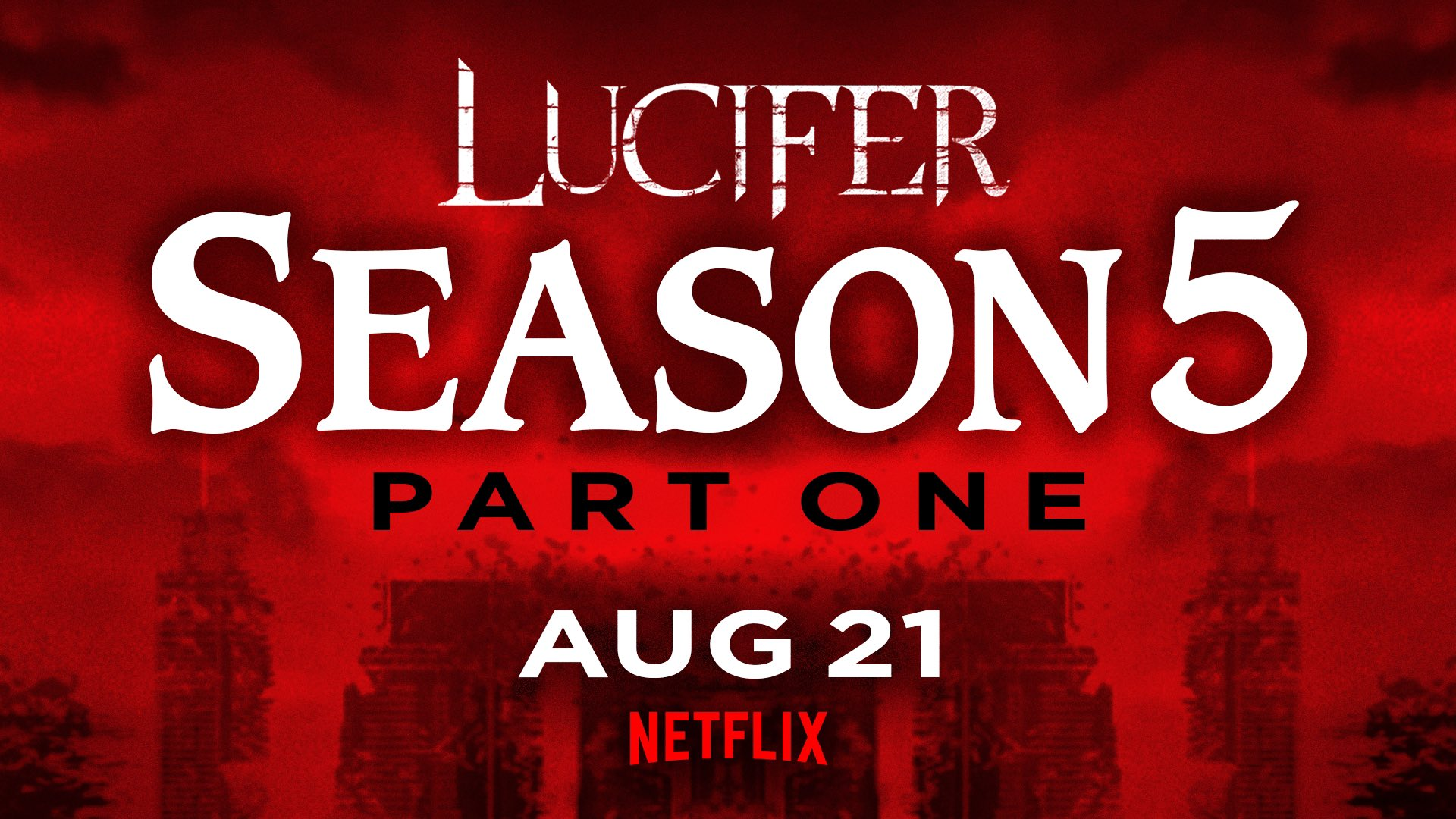 Chris Rafferty On Twitter The Release Date Is Official Lucifer Season 5 Part 1 Will Be Available On Netflix August 21st Yes We Know That S Not Soon Enough For You But That S