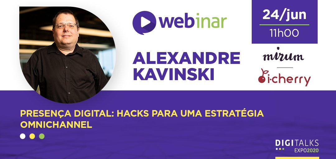 Na próxima quarta-feira o tema do nosso webinar será: Presença digital: hacks para uma estratégia omnichannel, com Alexandre Kavinski, CMO da Mirum e da i-Cherry.  https://t.co/tVwV6Ltnn2  #digitalks #omnichannel #marketingdigital https://t.co/XjRNyurqEF