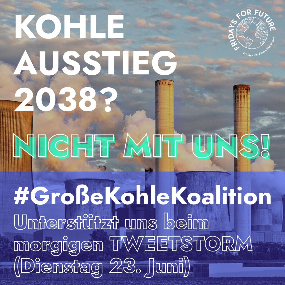 TWEETSTORM, MORGEN! Wir brauchen Dich!💚 #GroßeKohleKoalition