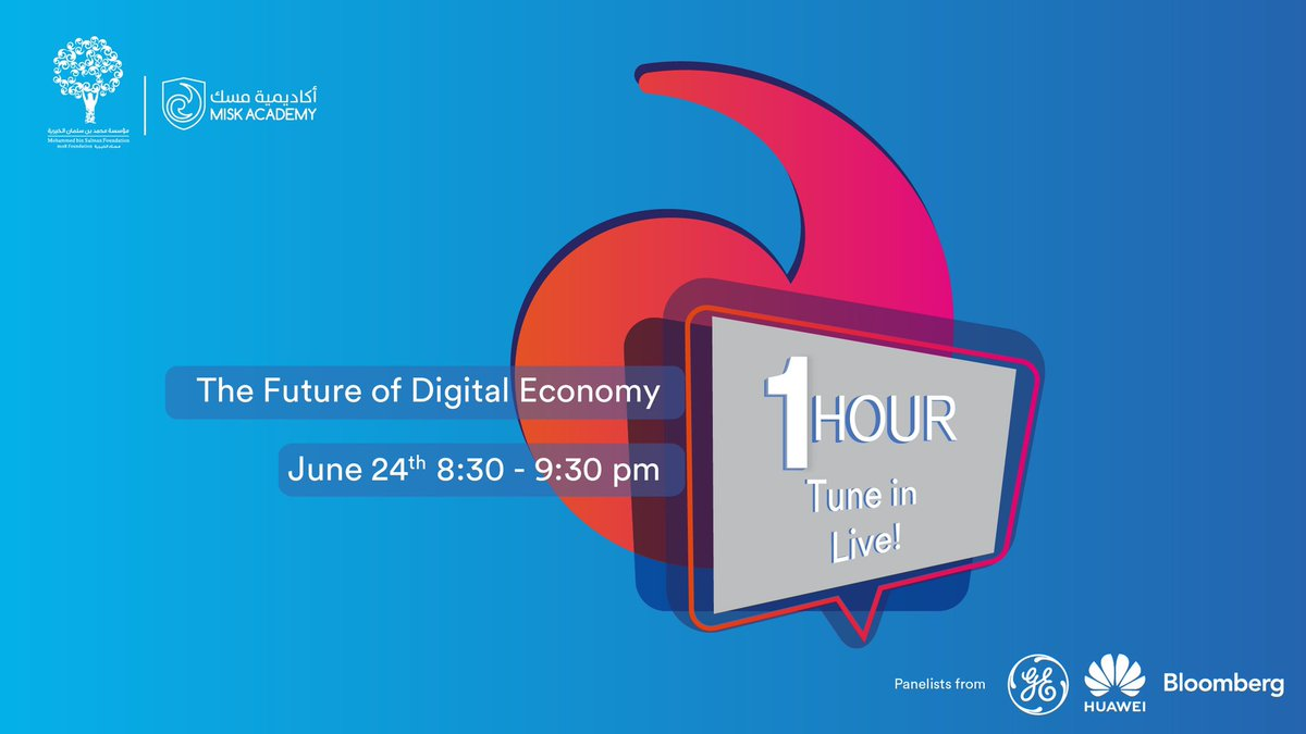 What does the future of digital economies hold? Join us for the latest edition of #1Hour Panel Talks on June 24th 2020 from 8:30 PM, with panelists from @GE_Saudi, @Huawei__KSA and from Bloomberg @middleeast.  Register here https://t.co/8fHbNT2L2o https://t.co/IAC8kBwEIx