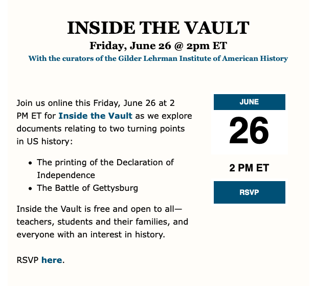 Register for Inside the Vault with <a target='_blank' href='http://twitter.com/Gilder_Lehrman'>@Gilder_Lehrman</a>  on June 26th! <a target='_blank' href='https://t.co/BWIc3Jp6QI'>https://t.co/BWIc3Jp6QI</a> <a target='_blank' href='https://t.co/EFZDVLpAeM'>https://t.co/EFZDVLpAeM</a>