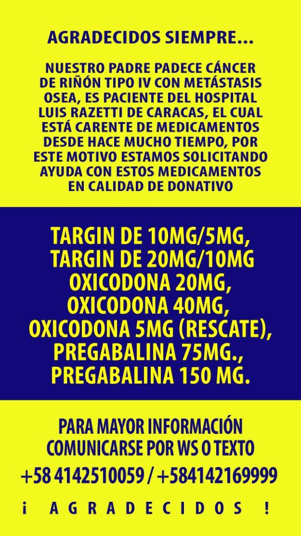 Hola amigos, Nuevamente nosotros con nuestra campaña... No hay medicamentos desde hace mucho y con el tema de covid-19 menos aún!!! Si pueden difundir ... Mil gracias!!! Bendiciones...!!! #medicamentos #cancer #riñon #metastasis #targin #oxicodona #pregabalina #ccs #vzla https://t.co/dxKTZkqmNj