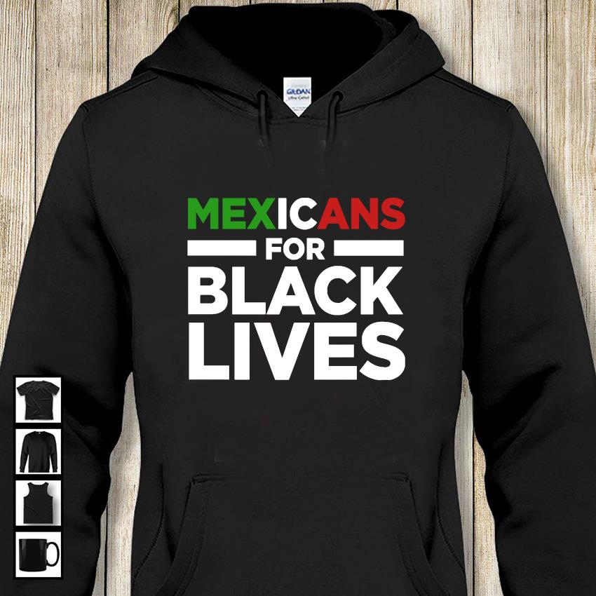 Mexicans for black lives t-shirt Buy this shirt for fan: https://bassetshirt.com/product/mexicans-for-black-lives-t-shirt/ …  #mexicans #mexicansbelike #memes #mexicanmemes #mexicanmemeswey #latinos #latinosbelike #followus #mexico #mexicanproblems #mexicanmusic #mexicanmomsbelike #cuandolacagas #latinoproblems pic.twitter.com/4R9QlEmgpn