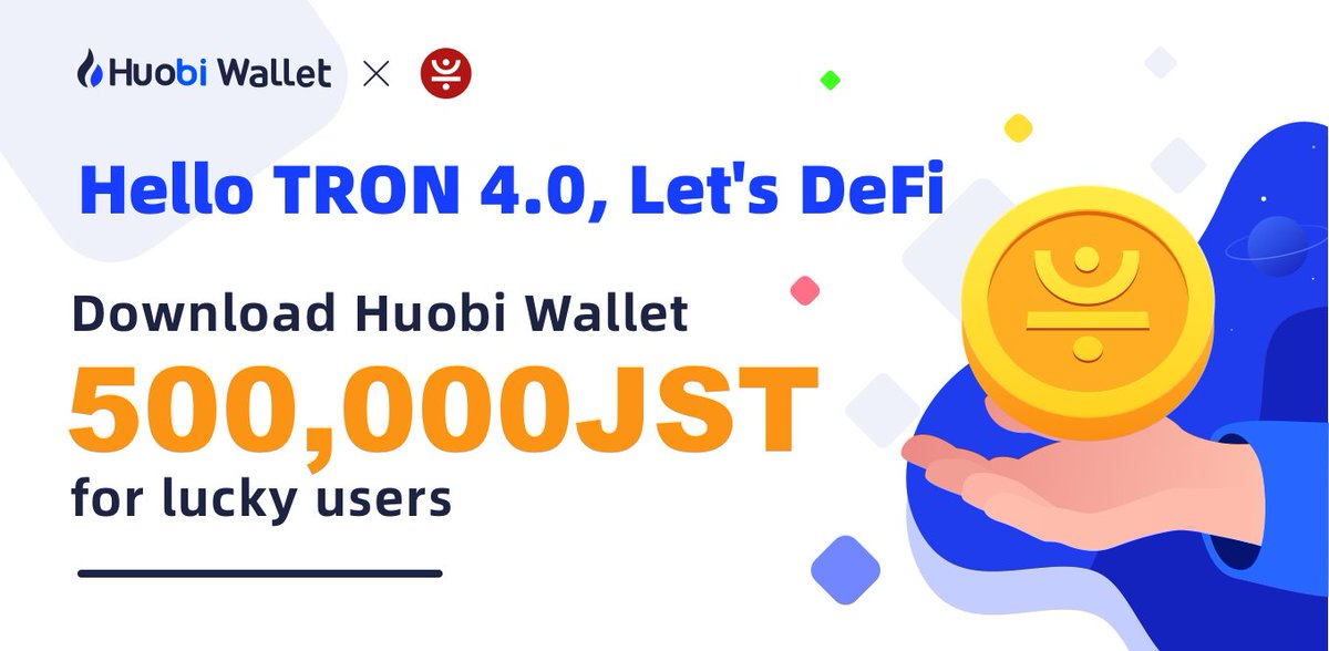 TRON 4.0 is coming, DeFi is booming. Lets celebrate with a 500,000 #JST giveaway🥳 How to join? Simple: 1. Just download Huobi Wallet app here at huobiwallet.com/en 2. Create a #TRX wallet for receiving prize. Bonus:🎁 Retweet, 3 random winners will receive $50 each.