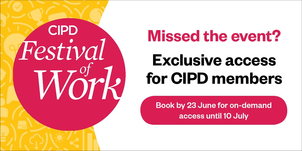 Going, going, gone...😅 Today, 17:00 UK time, is the deadline for @CIPD members to sign up to enjoy free sessions, on-demand from our recent #FestivalOfWork! (*No need to register again if you were at the original event...) lnkd.in/euYbRqD #StrongerWithCIPD
