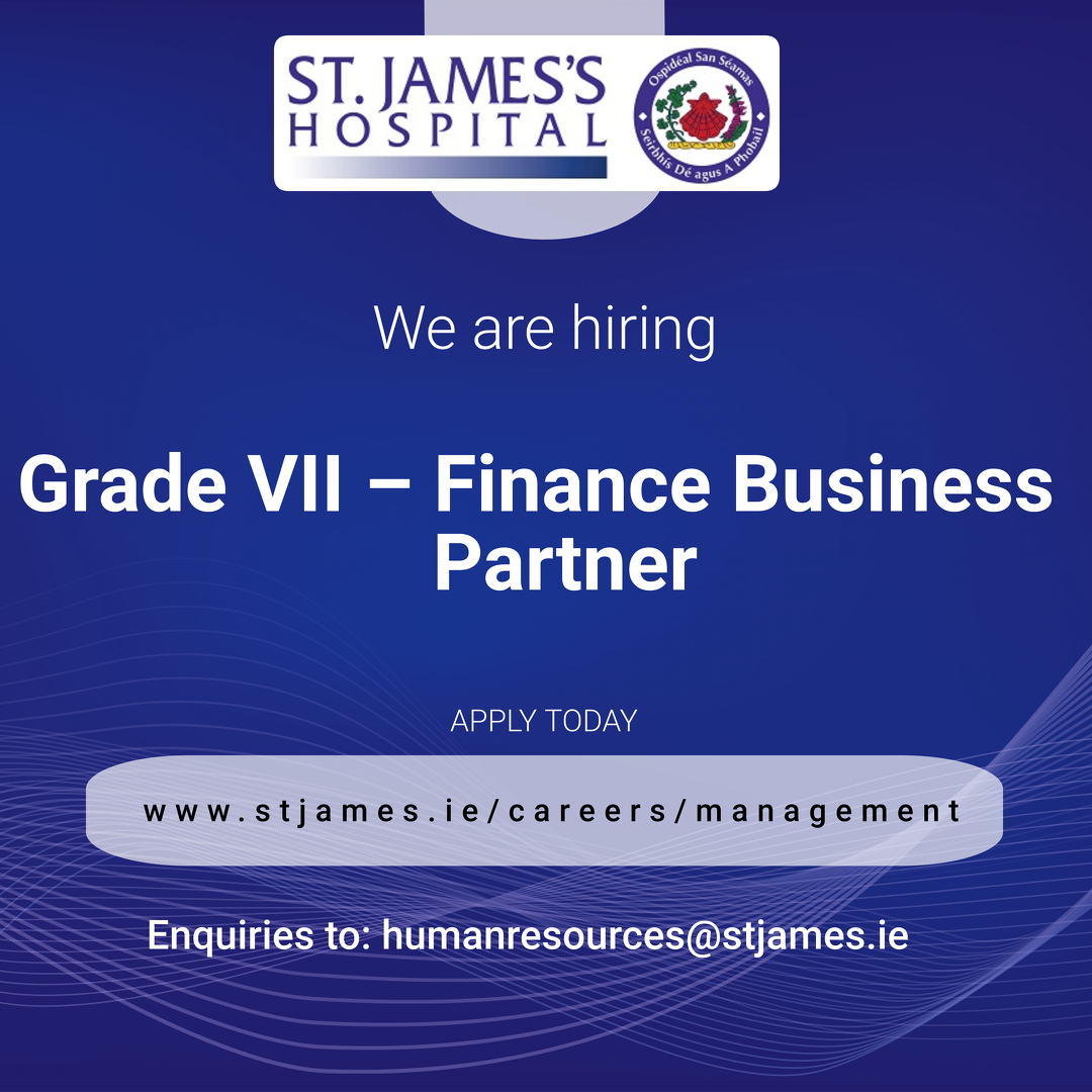 St James S Hospital On Twitter Want To Come Work In Ireland S Largest Acute Teaching Hospital We Are Recruiting For A Finance Business Partner Apply Today Vacancies Sjhjobs Recruitment Jobfairy Jobs Comeworkwithus Wearesjh