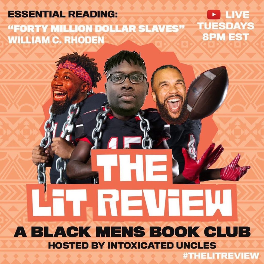 """Join me today on YouTube at 8PM EST for the next episode of @LitReviewLive 🎙 with my guys @nanakwabena & @yusufyuie. We'll be discussing """"Forty Million Dollar Slaves"""" and the current climate of sports along with how players are using their voice to empower others."""