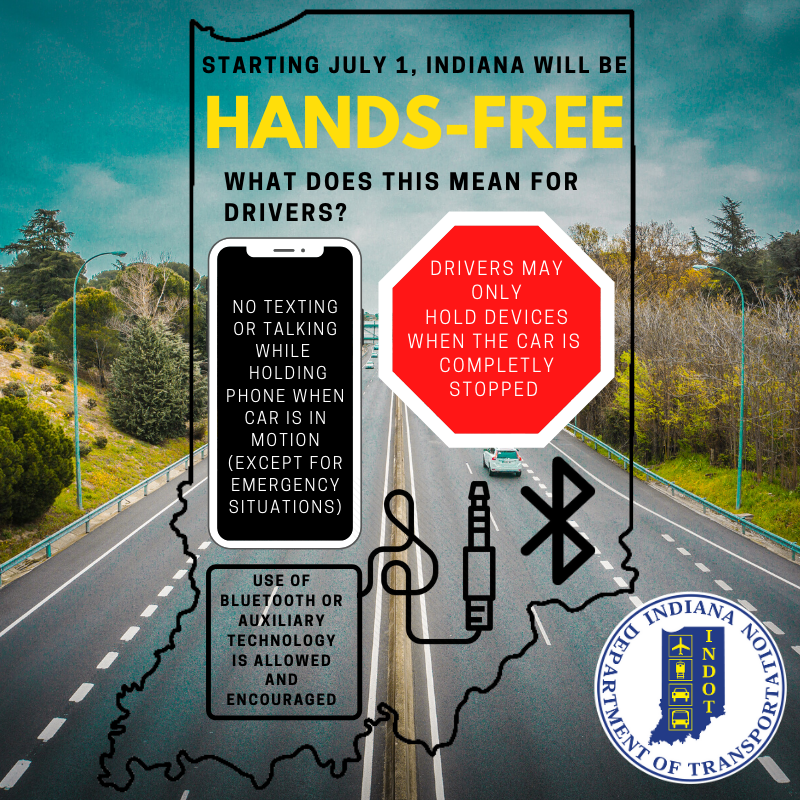 Indot Southeast On Twitter We Re Just Over A Week Away From Indiana Going Hands Free But What Does That Mean Handsfreein
