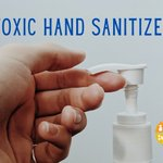 Image for the Tweet beginning: ☠️TOXIC HAND SANITIZER☠️ Check your hand