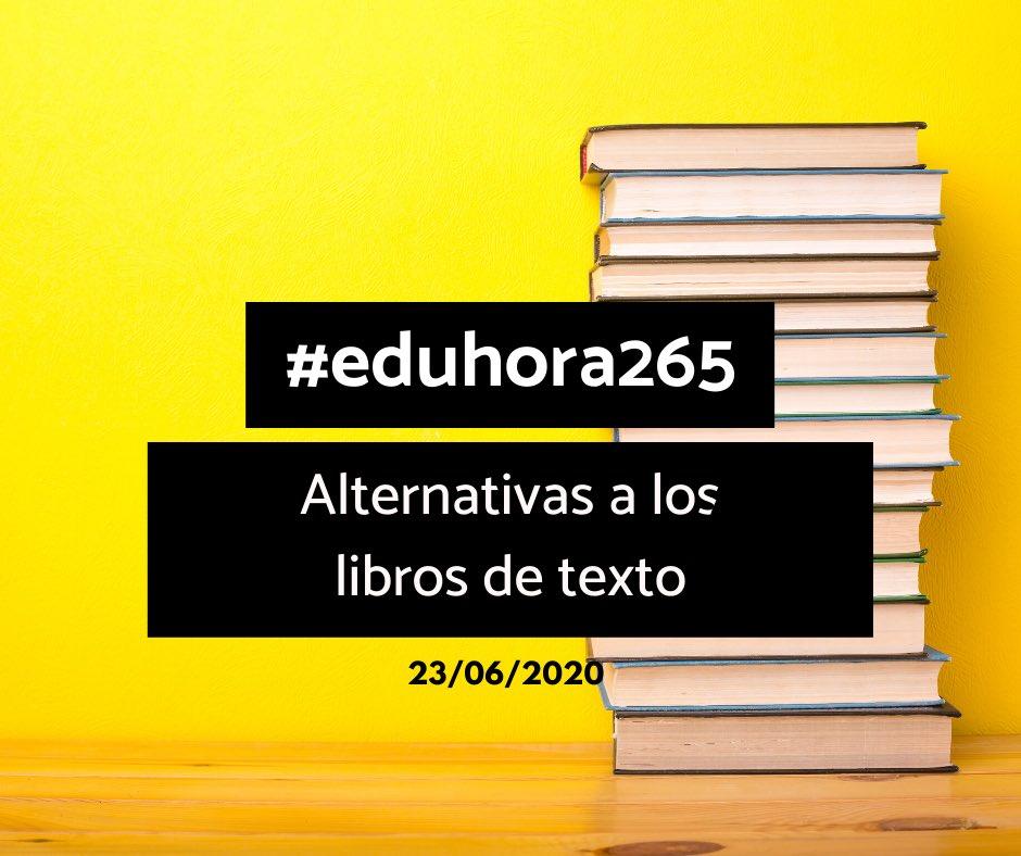 Voy a intentar poco a poco  volver a las #eduhora. Ayer, #eduhora265 fue imposible, pero interesante el tema.   El libro de texto debemos entenderlo como un recurso más, no el único y saberlo usar según tus necesidades (contenidos) y no como una editorial te lo estructura.