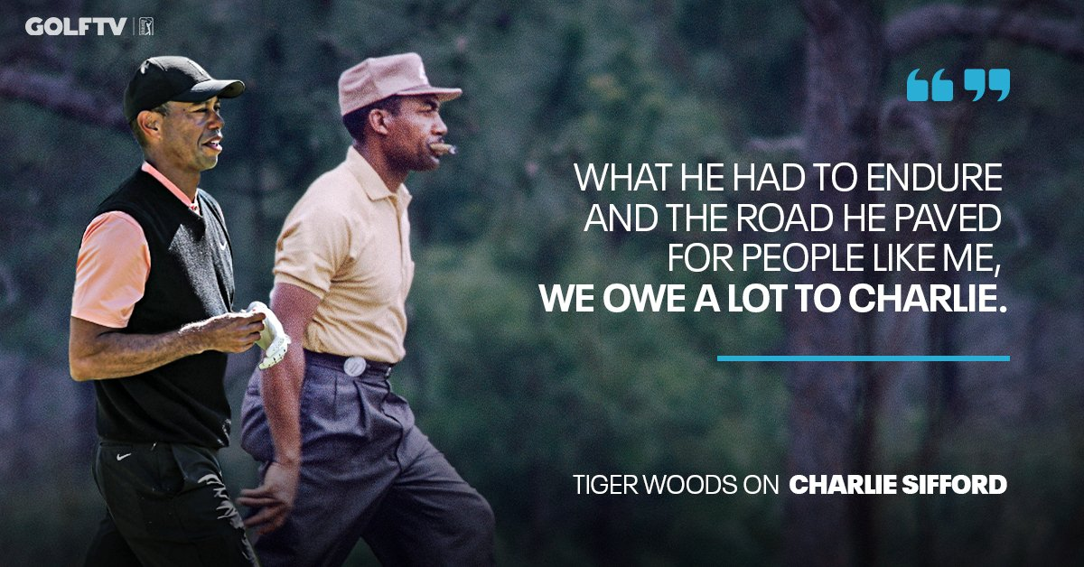 The words of @TigerWoods talking about Charlie Sifford in 2015.