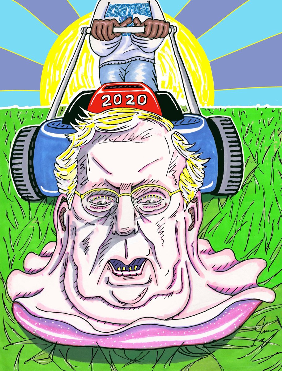It's comin' Mitch! Soon all greedy garden pests and political invertebrates will be mowed down. Your Senatorial infestation ends in 2020.
