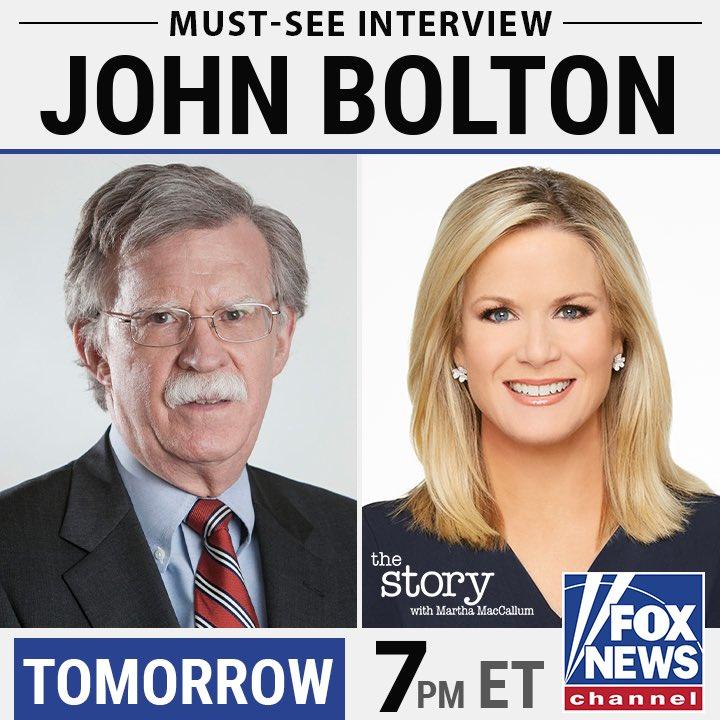 Tomorrow: John Bolton joins @TheStoryFNC at 7pmEST.
